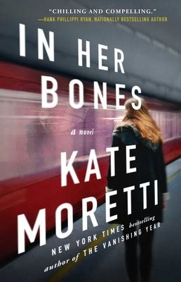 In Her Bones | Book by Kate Moretti | Official Publisher