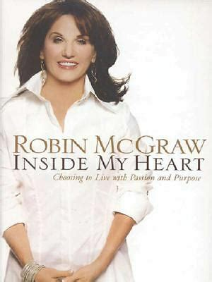 Inside My Heart : Choosing to Live with Passion and
