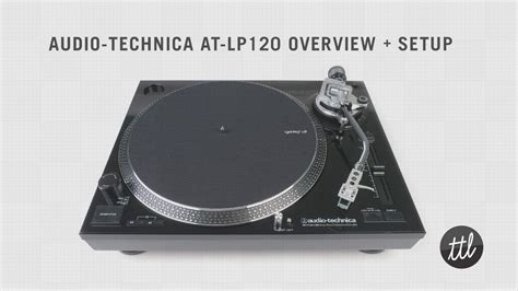 Audio-Technica AT-LP120 Turntable Review + Setup Guide by